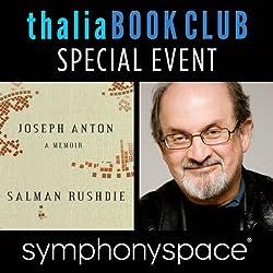 Thalia Book Club Special Event: Salman Rushdie, 'Joseph Anton: A Memoir'