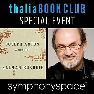 Thalia Book Club Special Event: Salman Rushdie, 'Joseph Anton: A Memoir' Speech