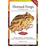 Horned Frogs: Plus Budgett's Frogs (Herpetocultural Library)
