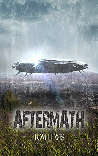 Aftermath (After the Fall Book 1) by [Lewis, Tom]
