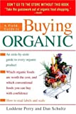 A Field Guide to Buying Organic, Luddene Perry and Dan Schultz, 0553382934