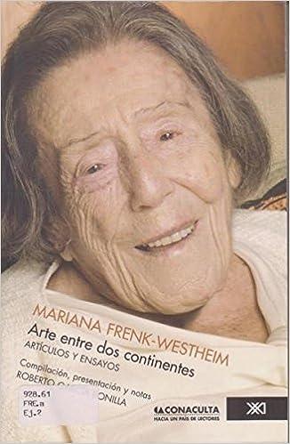 Articulos y ensayos (Spanish Edition): Roberto Garcia Bonilla Mariana Frenk-Westheim : 9789682325854: Amazon.com: Books