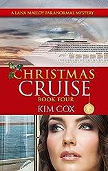 Christmas Cruise - #4: A Lana Malloy Paranormal Mystery (Lana Malloy Paranormal Mystery Series)