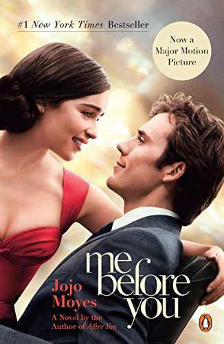 Me Before You: A Novel (Movie Tie-In) (Me Before You Trilogy) [Moyes, Jojo] (Tapa Blanda)