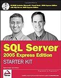 Wrox's SQL Server 2005 Express Edition Starter Kit, Rajesh George and Lance Delano, 0764589237