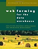 img - for Web Farming for the Data Warehouse (The Morgan Kaufmann Series in Data Management Systems) by Richard D. Hackathorn (1998-11-13) book / textbook / text book