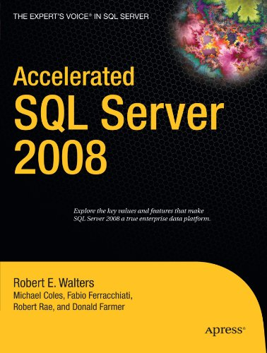 Accelerated SQL Server 2008 (Expert's Voice) -