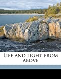 Life and Light from Above, Solon Lauer, 1175950963