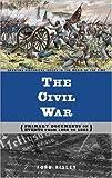 The Civil War, Ford Risley, 0313321264