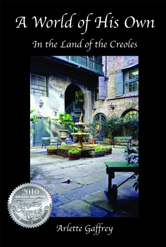 A World of His Own: In the Land of the Creoles
