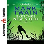 Sketches New and Old | Mark Twain