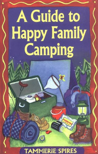 Guide to Happy Family Camping