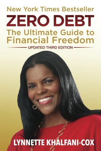 Zero Debt  The Ultimate Guide To Financial Freedom 3Rd Edition