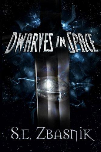 Dwarves in Space (Volume 1)