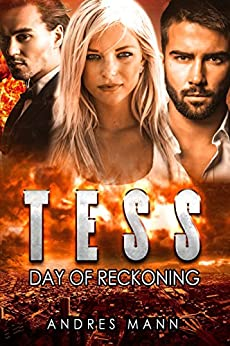 Tess: Day of Reckoning by [Mann, Andres]