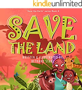 Save the Land (Save the Earth Book 4)