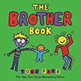 Bestselling and beloved creator Todd Parr brings his trademark wit and wisdom to this celebration of all different kinds of brothers, perfect for children expecting new siblings!Some brothers are big. Some brothers are little.Some brothers are quiet....