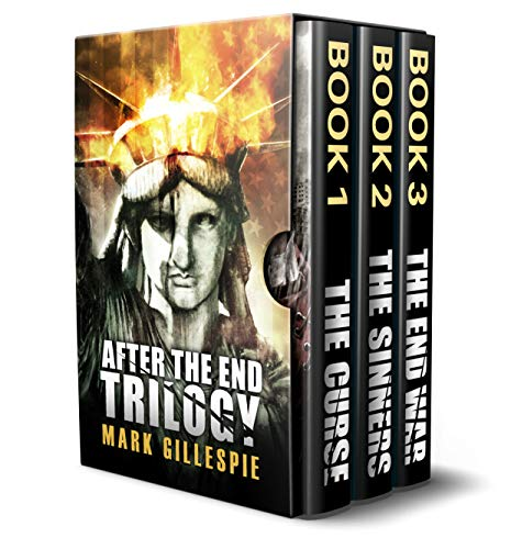 After the End Trilogy: The Complete Post-Apocalyptic Box Set by [Gillespie, Mark]