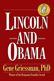 Lincoln and Obama by [Griessman, Gene]