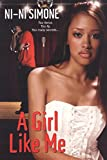 A Girl Like Me (Ni-Ni Girl Chronicles)