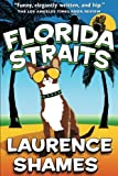 Florida Straits (Key West Capers) (Volume 1)