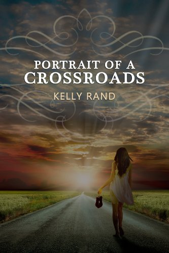 Portrait of a Crossroads by [Rand, Kelly]