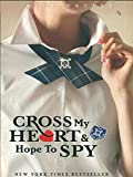 img - for 1-Cross My Heart and Hope to Spy (Gallagher Girls) By Ally Carter. Includes E-reader Book Light. book / textbook / text book