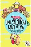 https://libros.plus/una-salchicha-muy-viva-otro-desproposito/