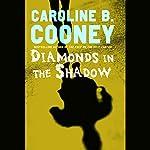 Diamonds in the Shadow | Caroline B. Cooney