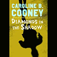 Diamonds in the Shadow Audiobook by Caroline B. Cooney Narrated by Oliver Wyman