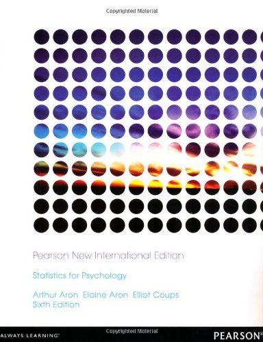 Statistics for Psychology by Arthur Aron PH.D. (2013-11-01)