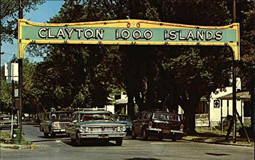 Welcome Arch - Clayton 1000 Islands - Welcome Arch Clayton, New York Original Vintage Postcard