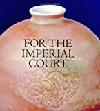 Qing Porcelain from the Imperial Court, Scott, Rosemary E., 9813066016