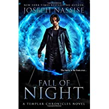 Fall of Night: A Templar Chronicles Novel (The Templar Chronicles)