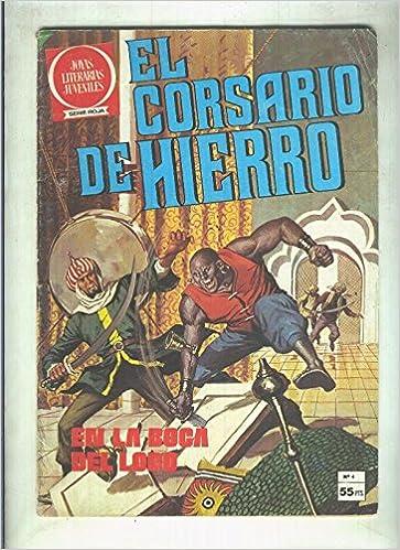 Joyas Literarias Juveniles numero 04: El corsario de hierro ...