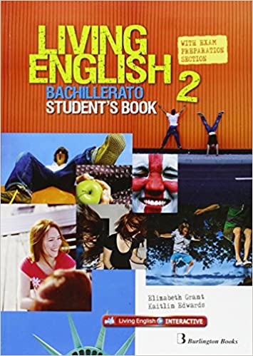 Living English 2 Bachillerato: StudentŽs book - 9789963489978: Amazon.es: Vv.Aa: Libros en idiomas extranjeros