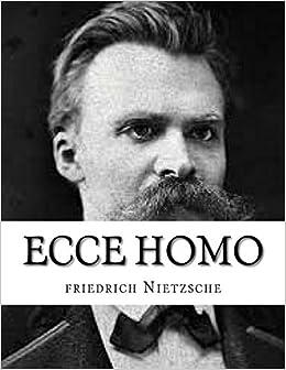 Ecce Homo Spanish Edition by friedrich Nietzsche 2015-09-04: Amazon.es: friedrich Nietzsche: Libros