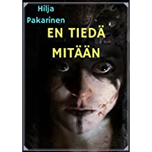 Emme muista alussa (Finnish Edition)