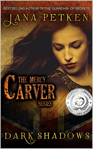 Book: Dark Shadows (The Mercy Carver Series Book 1) by Jana Petken