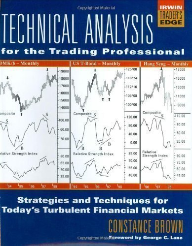 Pdf Money Technical Analysis for the Trading Professional: Strategies and Techniques for Superior Returns (McGraw-Hill Trader's Edge Series) by Brown, Constance M. published by McGraw-Hill Professional (1999)