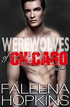 Werewolves of Chicago: Howard: (Wolf Shifter Romance) by [Hopkins, Faleena]