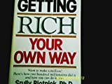 img - for Getting rich your own way book / textbook / text book