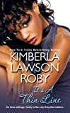 It's a Thin Line, Kimberla Lawson Roby, 0758203543