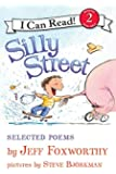 Silly Street: Selected Poems (I Can Read Level 2)