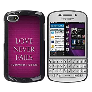 Hot Style Cell Phone PC Hard Case Cover // M99999377 Bible: Love Never Fails // BlackBerry Q10