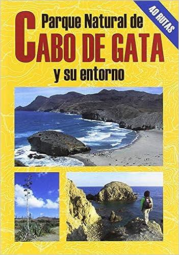 Parque Natural del Cabo de Gata y su entorno