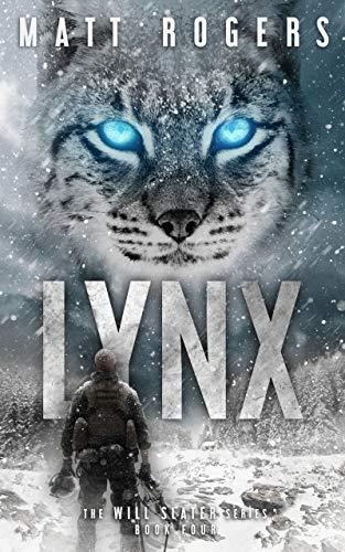 (Lynx: A Will Slater Thriller (Will Slater Series Book 4))