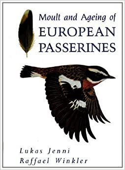 Moult and Ageing of European Passerines: Amazon.co.uk