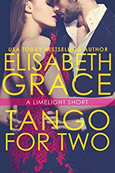 Tango For Two (Limelight Book 4) by [Grace, Elisabeth]