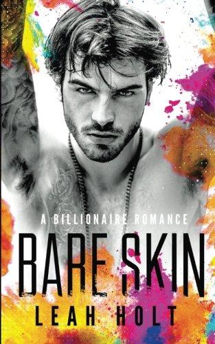 Bare Skin: A Billionaire Romance